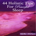 44 Holistic Tips for Peaceful Sleep